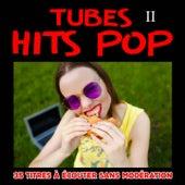Tubes Hits Pop, Vol. 2 by Multi-interprètes