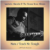 Maria / Teach Me Tonight (All Tracks Remastered) by Laurindo Almeida