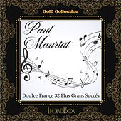 Doulce France 32 plus grands succés (Gold collection) de Paul Mauriat