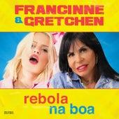 Rebola Na Boa by Francinne