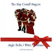 Jingle Bells / White Christmas (All Tracks Remastered) von Ray Conniff