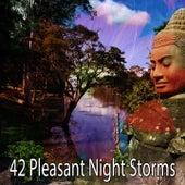 42 Pleasant Night Storms de Meditación Música Ambiente