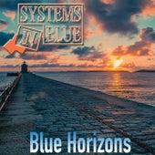 Blue Horizons von Systems In Blue