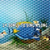 24 Songs to Sing a Long de Canciones Para Niños