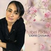 Valores Cristianos de Isabel Padilla