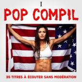 Pop Compil, Vol. 1 by Multi-interprètes