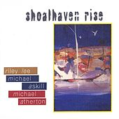 Lee / Atherton / Askill: Shoalhaven Rise by Various Artists