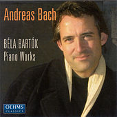 Bartok, B.: Rhapsody / 3 Studies / Suite / Sonatina / Out of Doors / Allegro Barbaro by Andreas Bach