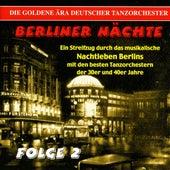 Berliner Nachte, Vol. 2 (1936-1942) by Various Artists