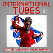 International Tubes, Vol. 3 by Multi-interprètes