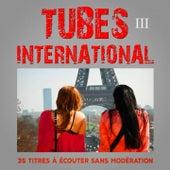 Tubes International, Vol. 3 by Multi-interprètes