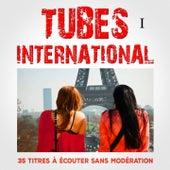 Tubes International, Vol. 1 by Multi-interprètes