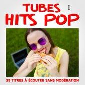 Tubes Hits Pop, Vol. 1 by Multi-interprètes