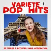 Variété Pop Hits, Vol. 1 by Multi-interprètes