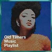Old Timers Music Playlist de 50 chansons d'amour essentielles pour la Saint-Valentin, Absolute Smash Hits, The Party Hits All Stars