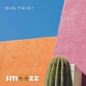 Dig This! von Smoozz