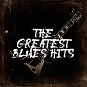 The Greatest Blues Hits de The Rock Heroes, Blues Music, The Party Hits All Stars