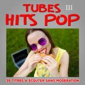 Tubes Hits Pop, Vol. 3 by Multi-interprètes