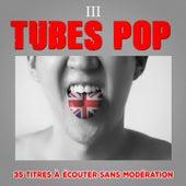 Tubes Pop, Vol. 3 by Multi-interprètes