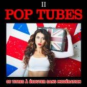 Pop Tubes, Vol. 2 by Multi-interprètes