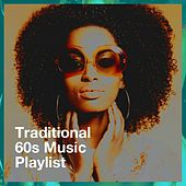 Traditional 60s Music Playlist de Karaoke All Hits, The 60's Hippie Band, The Party Hits All Stars