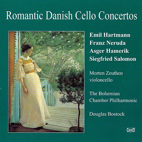 Romantic Danish Cello Concertos by Various Artists