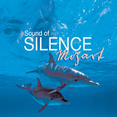 Sound Of Silence: Mozart by Various Artists