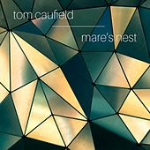 Mare's Nest by Tom Caufield