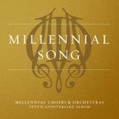 Millennial Song von Millennial Choirs