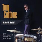 Passage (feat. Steve Jankowski, Asen Doykin, Steve Varner) by Tom Cottone