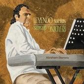 Barrera, A.: Piano Music (Leyendo Suenos) by Abraham Barrera