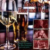 Musik bei Bier und Wein von Various Artists