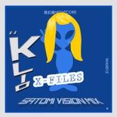 X-Files (Satomi Vision Mix) by K-Lio