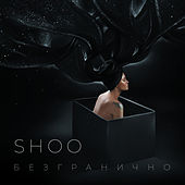 BEZGRANICHNO de Shoo