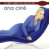 La Más Completa Colección by Ana Cirré
