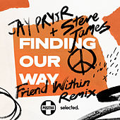 Finding Our Way (Friend Within Remix) de Jay Pryor