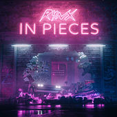 In Pieces by Rynx