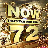 NOW That's What I Call Music! Vol. 72 by Various Artists
