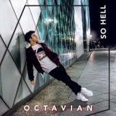 So Hell von Octavian
