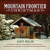 Mountain Frontier Christmas by Scott Miller
