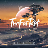 Rise Up by TheFatRat