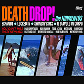 Death Drop! by The Tormentos