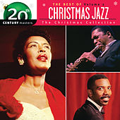 The Best Of Christmas Jazz - The Christmas Collection - 20th Century Masters (Vol. 2) by Various Artists