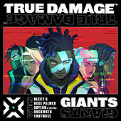 Giants feat. Becky G, Keke Palmer, SOYEON, Duckwrth, Thutmose by True Damage
