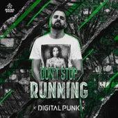 Don't Stop Running de Digital Punk