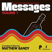 Papa Records & Reel People Music Present: Messages, Vol. 1 (Compiled by Matthew Bandy) de Matthew Bandy