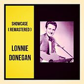Showcase (Remastered) by Lonnie Donegan