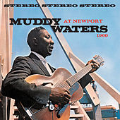Muddy Waters At Newport 1960 de Muddy Waters