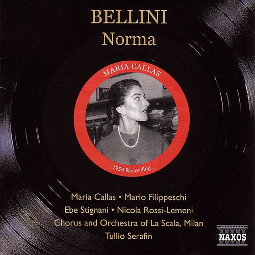 Bellini: Norma (Callas, Filippeschi) (1953) by Various Artists