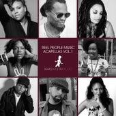 Reel People Music Acapellas, Vol. 1 de BSTC, The Layabouts, Tony Momrelle, Manoo, Francois A, MdCL, Renn, Tarantulaz, Imaani